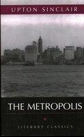 The Metropolis: Literary Classics