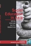Social Education in Asia: Critical Issues and Multiple Perspectives (Hc)