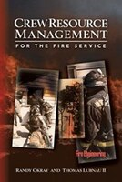 Crew Resources Management For the Fire Service