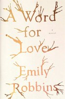 A Word For Love: A Novel