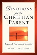Devotions For The Christian Parent