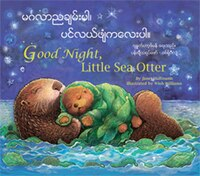 Good Night, Little Sea Otter: Burmese/english