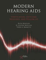 Modern Hearing AIDS : Verification, Outcome Measures, Amd Fo