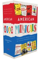 American Musicals: The Complete Books And Lyrics Of 16 Broadway Classics, 1927-1969