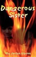 Dangerous Sister
