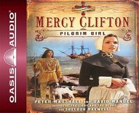 Mercy Clifton: Pilgrim Girl - Peter Marshall