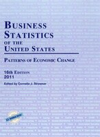 Business Statistics of the United States 2011: Patterns of Economic Change