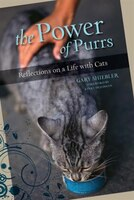 Power Of Purrs: Reflections on a Life with Cats