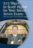 101 Ways to Score Higher on Your Series 7 Exam: What You Need To Know Explained Simply