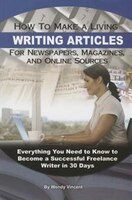 How to Make a Living Writing Articles for Newspapers,