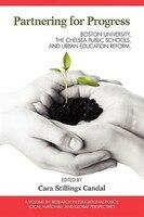 Partnering for Progress: Boston University, the Chelsea Public Schools, and Twenty Years of Urban Education Reform