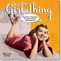 It's a Girl Thing - Melissa Sovey