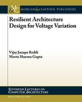 Resilient Architecture Design For Voltage Variations