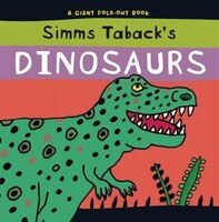 Simms Taback's Dinosaurs: A Giant Fold-out Book