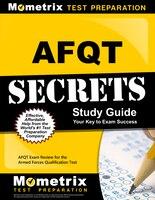 Afqt Secrets Study Guide: Afqt Exam Review For The Armed Forces Qualification Test