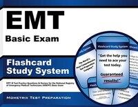 Emt Basic Exam Flashcard Study System: Emt-b Test Practice Q