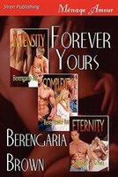 Forever Yours [intensity: Complexity: Eternity] (Siren Publishing Menage Amour)