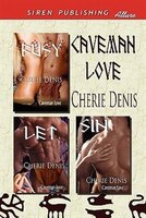 Caveman Love [busy: Let: Sin] (Siren Publishing Allure)