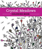Crystal Meadows Coloring Book: A Relaxing Return To Nature