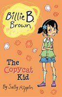 Billie B. Brown:  The Copycat Kid