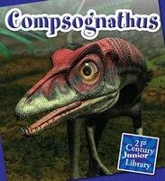 Compsognathus (21st Century Junior Library:  Dinosaurs)
