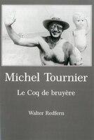 Michel Tournie: Le Coq De Bruy_re
