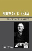 Norman B. Ream: Forgotten Master Of Markets