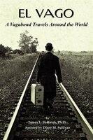 El Vago.  A Vagabond Travels Around The World