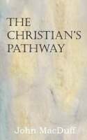 The Christian's Pathway