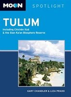 Moon Spotlight Tulum: Including Chichén Itzá & The Sian Ka?an Biosphere Reserve