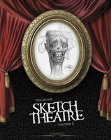 The Art of Sketch Theatre Volume 1