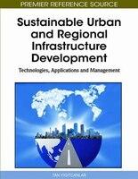 Sustainable Urban and Regional Infrastructure Development: Technologies, Applications and Management - Yigitcanlar