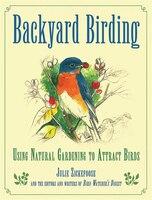Backyard Birding: Using Natural Gardening To Attract Birds
