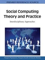 Social Computing Theory and Practice: Interdisciplinary Approaches