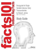 Studyguide For Single Variable Calculus: Early Transcendentals By James Stewart, Isbn 9780534465704