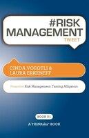 Risk Management Tweet Book01: Proactive Risk Management -- Taming Alligators