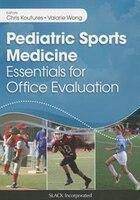 Pediatric Sports Medicine: Essentials For Office Evaluation
