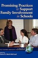 Promising Practices to Support Family Involvement in Schools - Diana Hiatt-michael