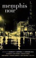 A remarkable picture of contemporary Memphis emerges in this Akashic noir volume..