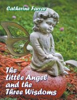The Little Angel And The Three Wisdoms