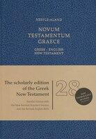 NOVUM TESTAMENTUM GRAECE NESTLE-ALAND 28TH EDITION WITH NRSV/REB GREEK