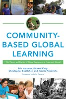 Building A Better World: The Pedagogy And Practice Of Ethical Global Service Learning