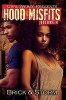 Hood Misfits Volume 4: Carl Weber Presents