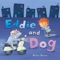 Eddie and Dog