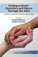 Getting to Know Ourselves and Others Through the ABC's: A Journey Toward Intercultural Understanding