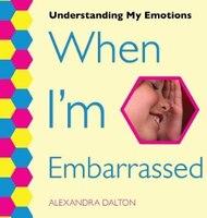 When I'm Embarrassed