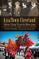 AsiaTown Cleveland:: From Tong Wars to Dim Sum