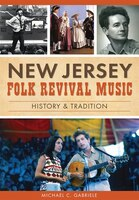 New Jersey Folk Revival Music: History & Tradition