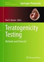 Teratogenicity Testing: Methods and Protocols