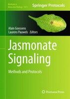Jasmonate Signaling: Methods and Protocols